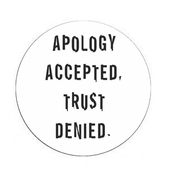 Apology Accepted Trust Denied Printed Mobile PopSocket